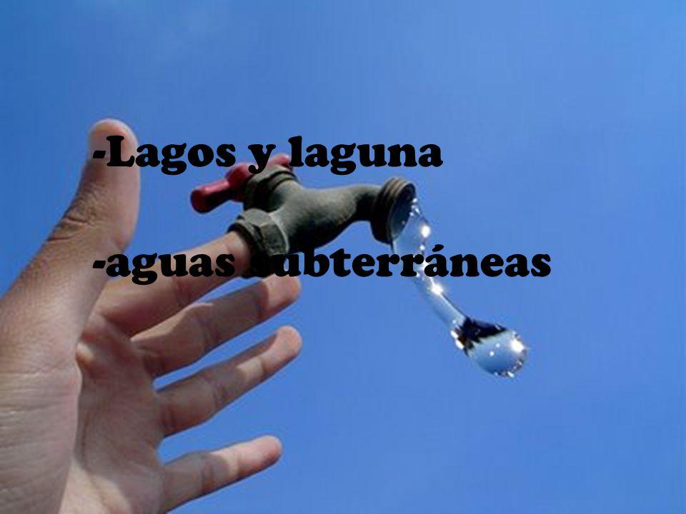 -Lagos y laguna -aguas subterráneas