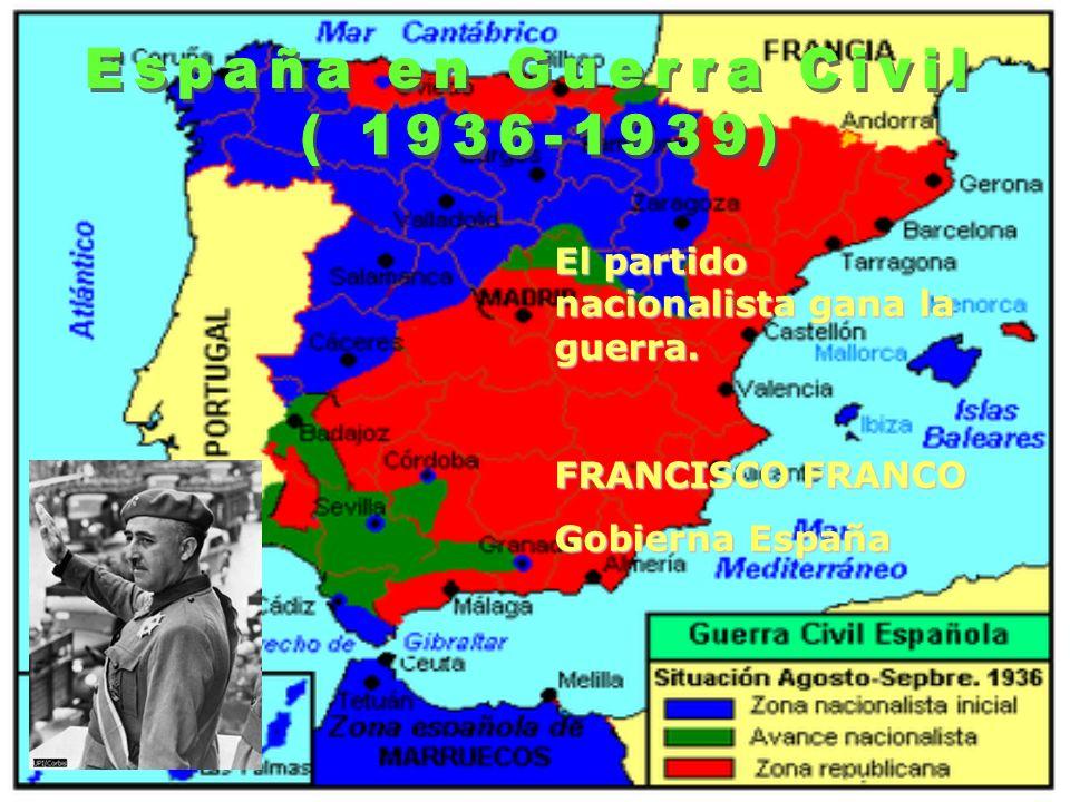España en Guerra Civil ( 1936-1939)