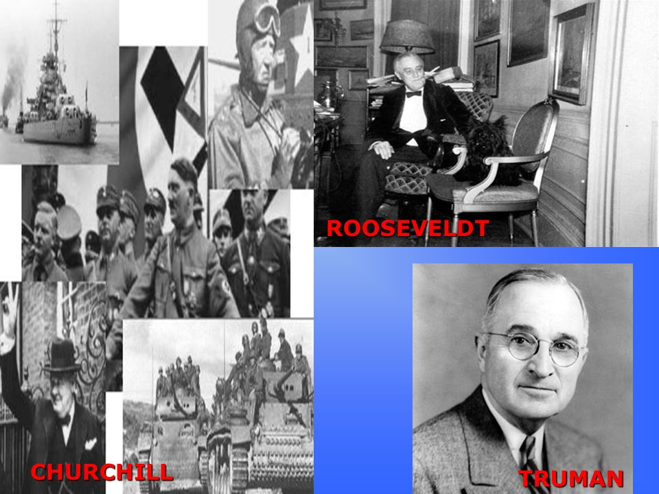 ROOSEVELDT CHURCHILL TRUMAN