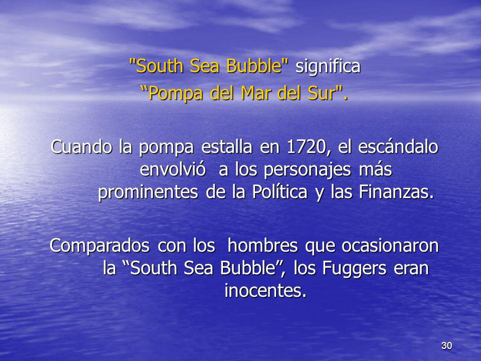 South Sea Bubble significa