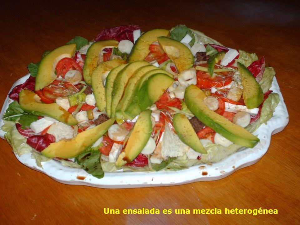 Una ensalada es una mezcla heterogénea
