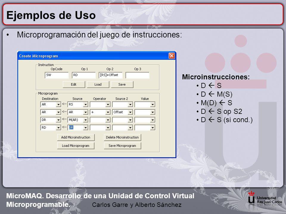 Ejemplos de Uso Microprogramación del juego de instrucciones: