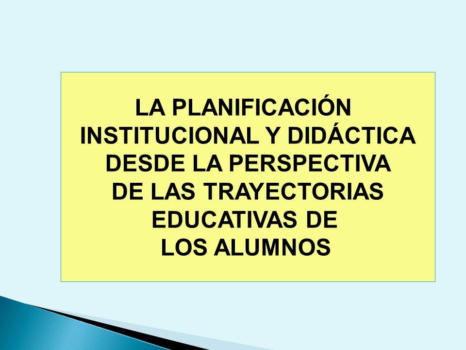 INSTITUCIONAL Y DIDÁCTICA