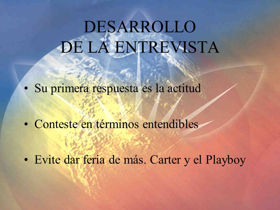 DESARROLLO DE LA ENTREVISTA