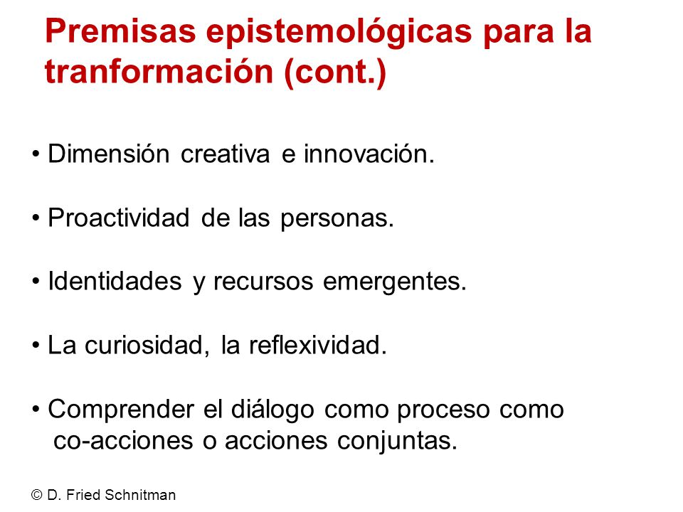 Premisas epistemológicas para la tranformación (cont.)