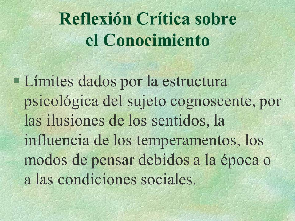 Reflexión Crítica sobre el Conocimiento