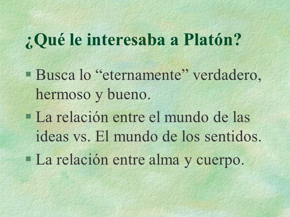 ¿Qué le interesaba a Platón