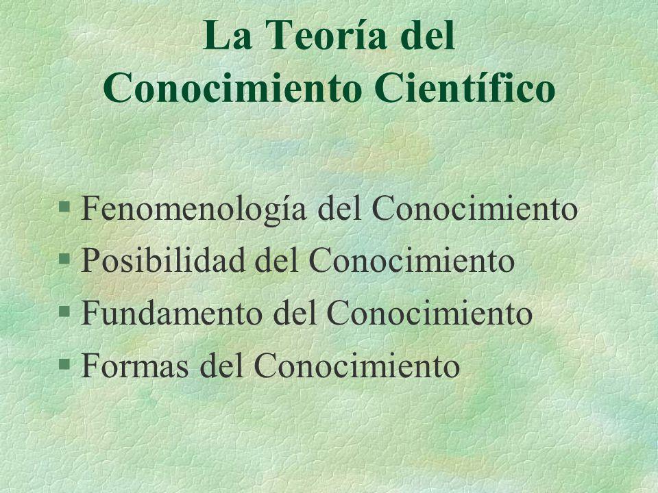 La Teoría del Conocimiento Científico