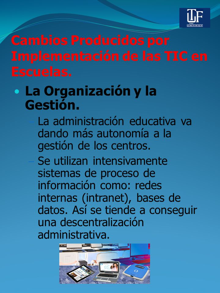 Cambios Producidos por Implementación de las TIC en Escuelas.