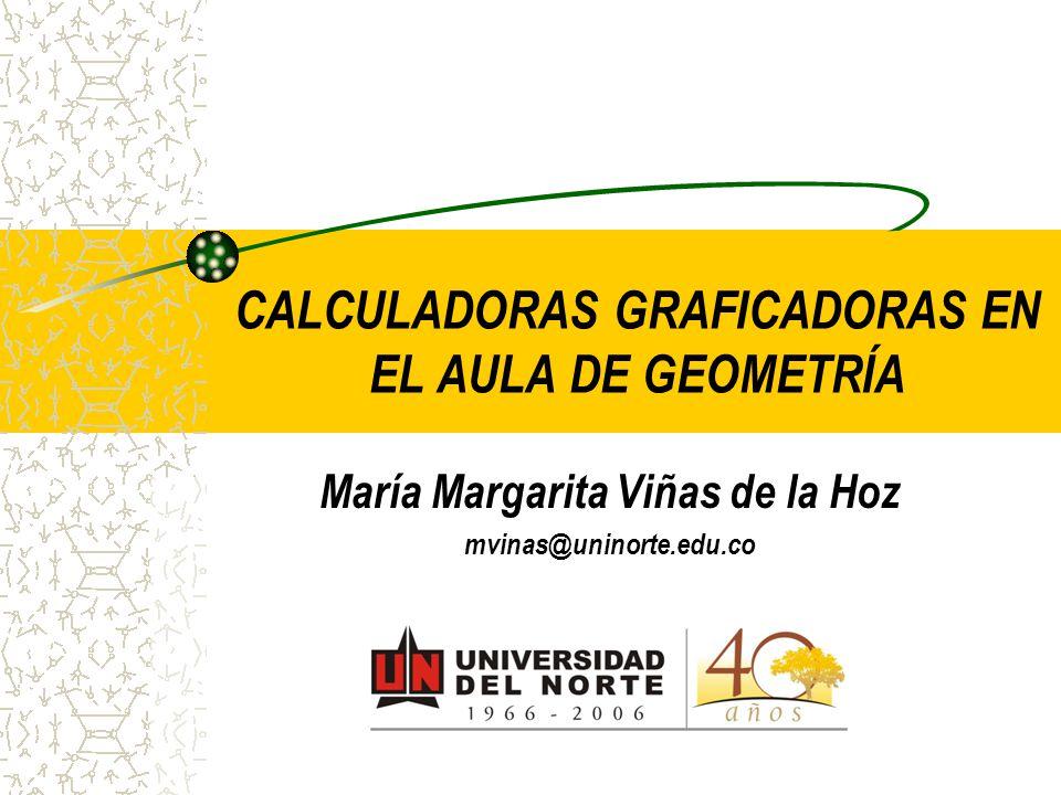 CALCULADORAS GRAFICADORAS EN EL AULA DE GEOMETRÍA