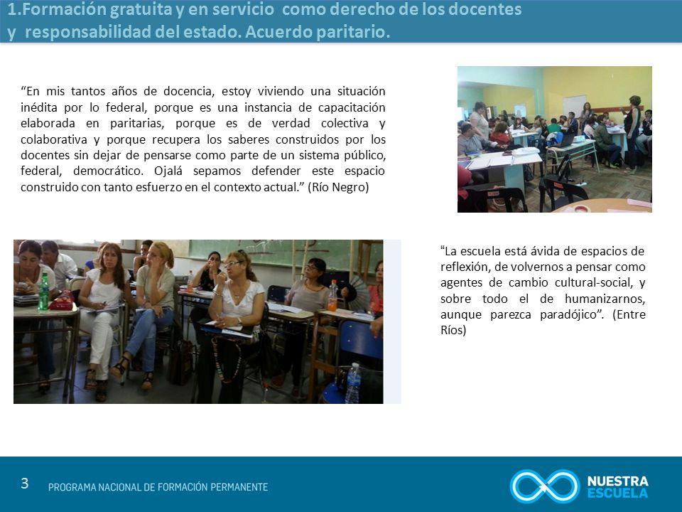 Formación gratuita y en servicio como derecho de los docentes y responsabilidad del estado. Acuerdo paritario.