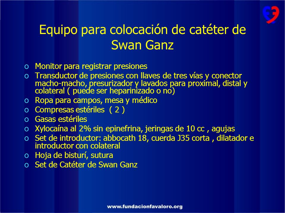 Equipo para colocación de catéter de Swan Ganz