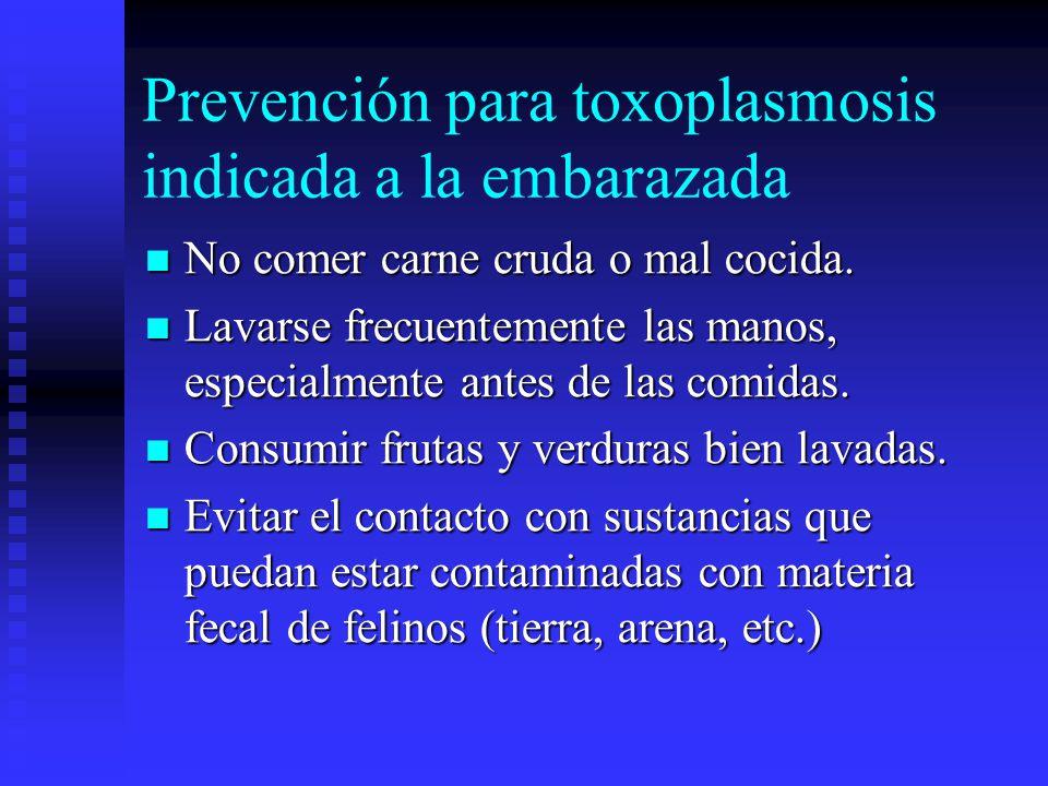 Prevención para toxoplasmosis indicada a la embarazada