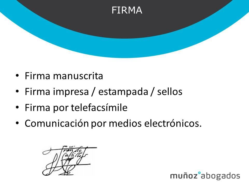 Firma impresa / estampada / sellos Firma por telefacsímile