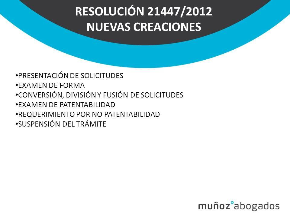 RESOLUCIÓN 21447/2012 NUEVAS CREACIONES