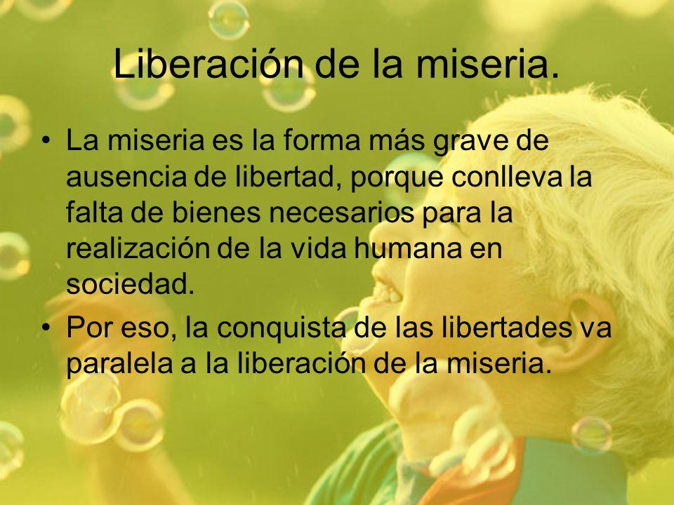 Liberación de la miseria.