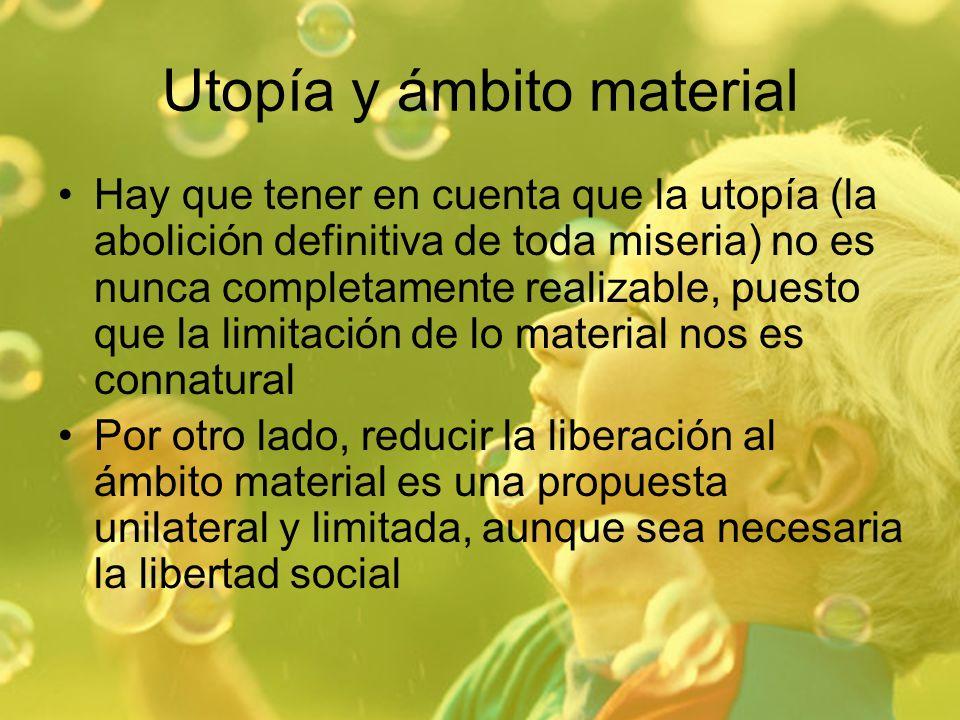 Utopía y ámbito material