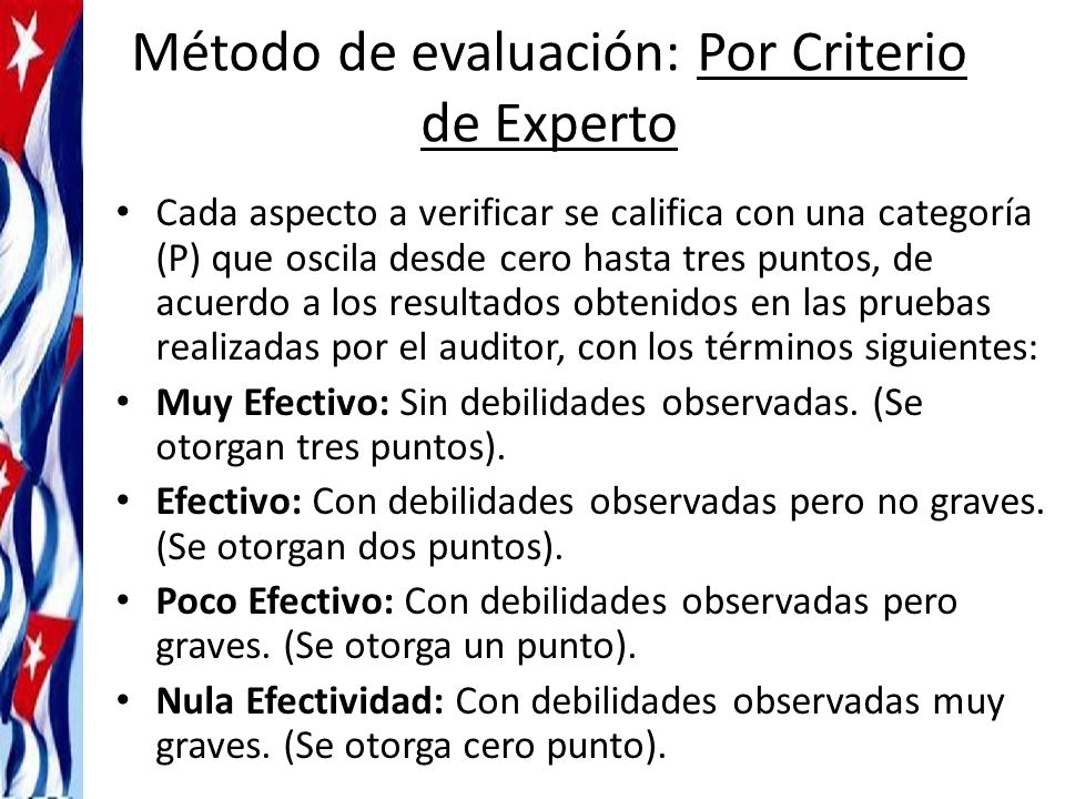 Método de evaluación: Por Criterio de Experto