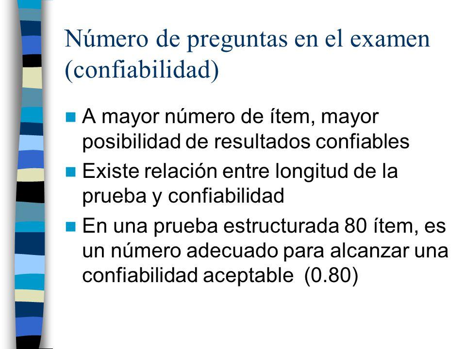 Número de preguntas en el examen (confiabilidad)
