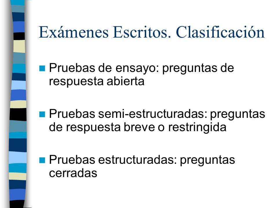 Exámenes Escritos. Clasificación