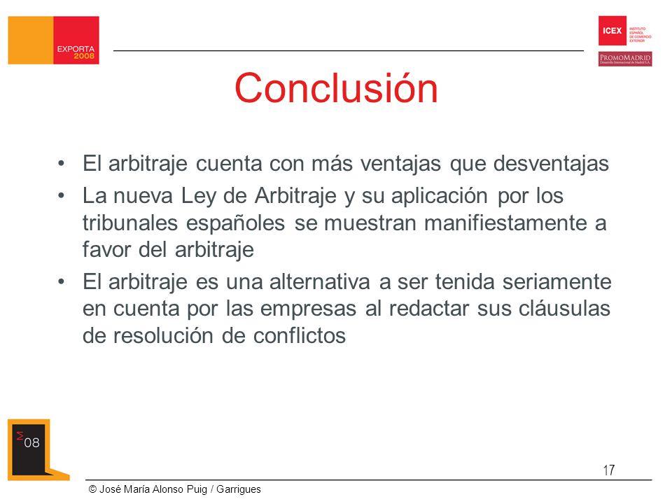 Conclusión El arbitraje cuenta con más ventajas que desventajas
