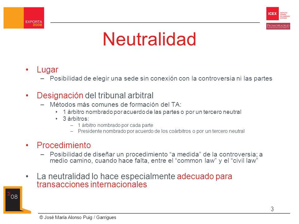Neutralidad Lugar Designación del tribunal arbitral Procedimiento