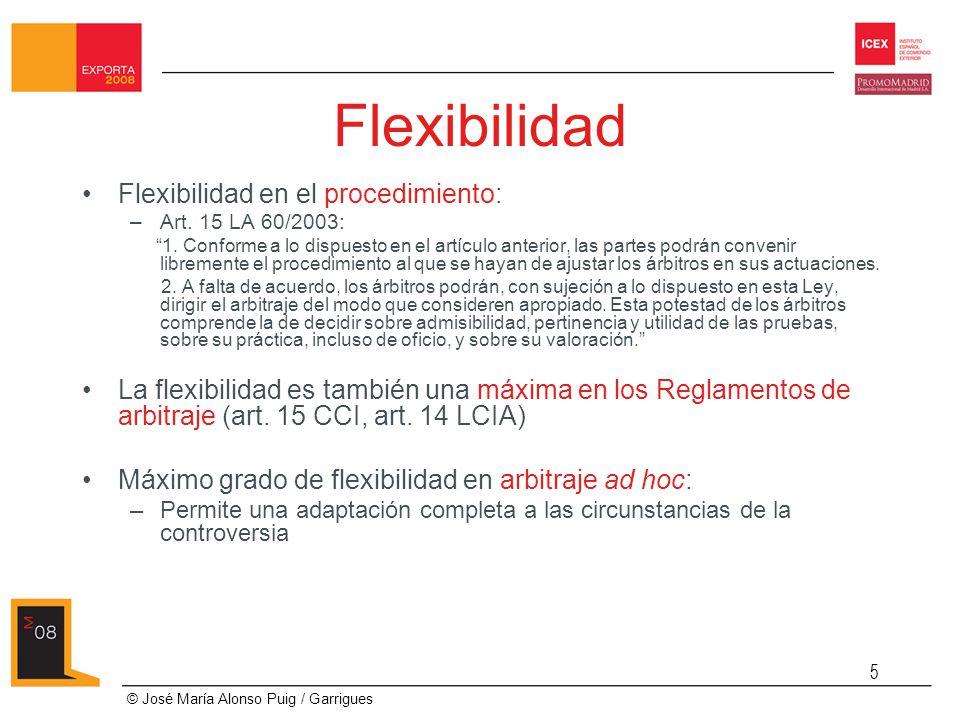 Flexibilidad Flexibilidad en el procedimiento: