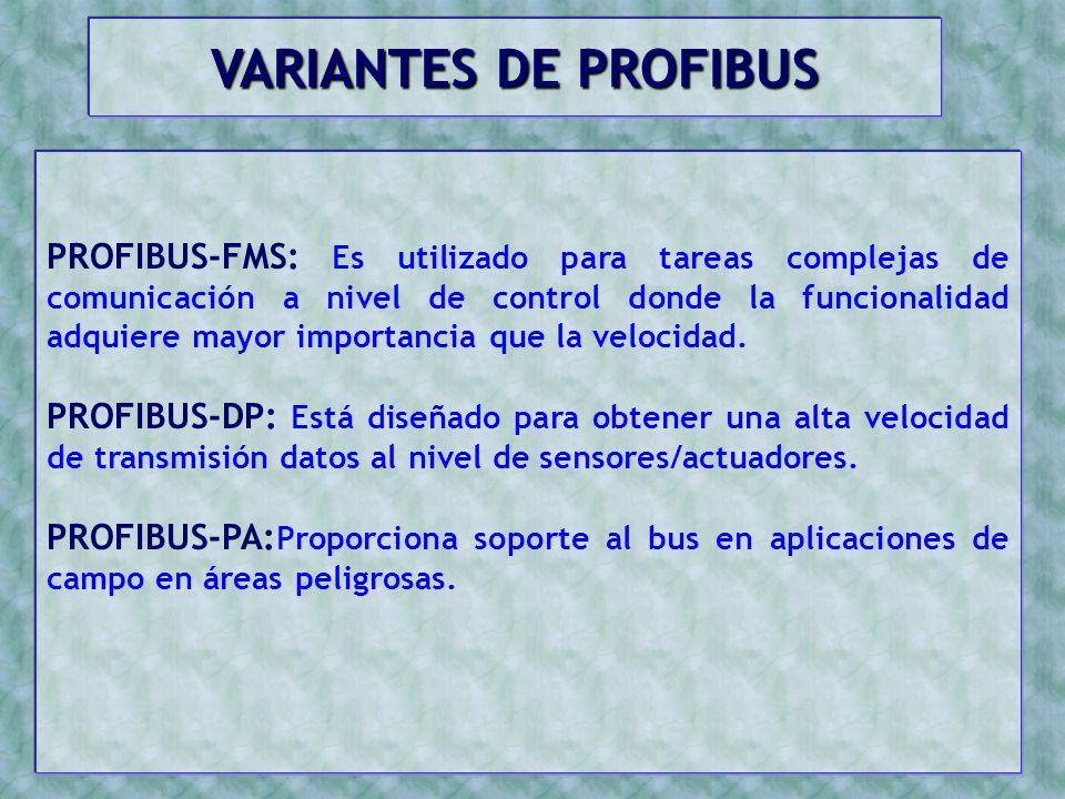 VARIANTES DE PROFIBUS