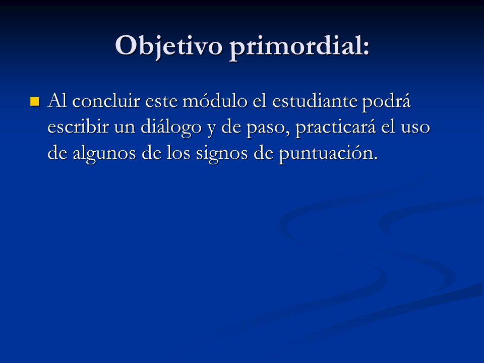 Objetivo primordial: