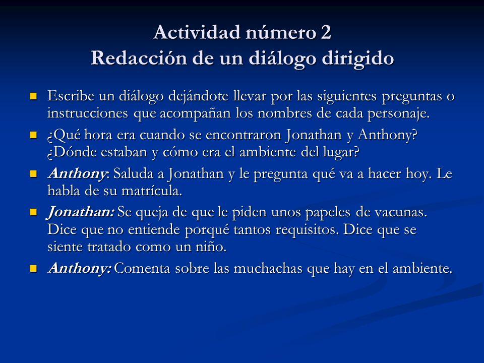 Actividad número 2 Redacción de un diálogo dirigido