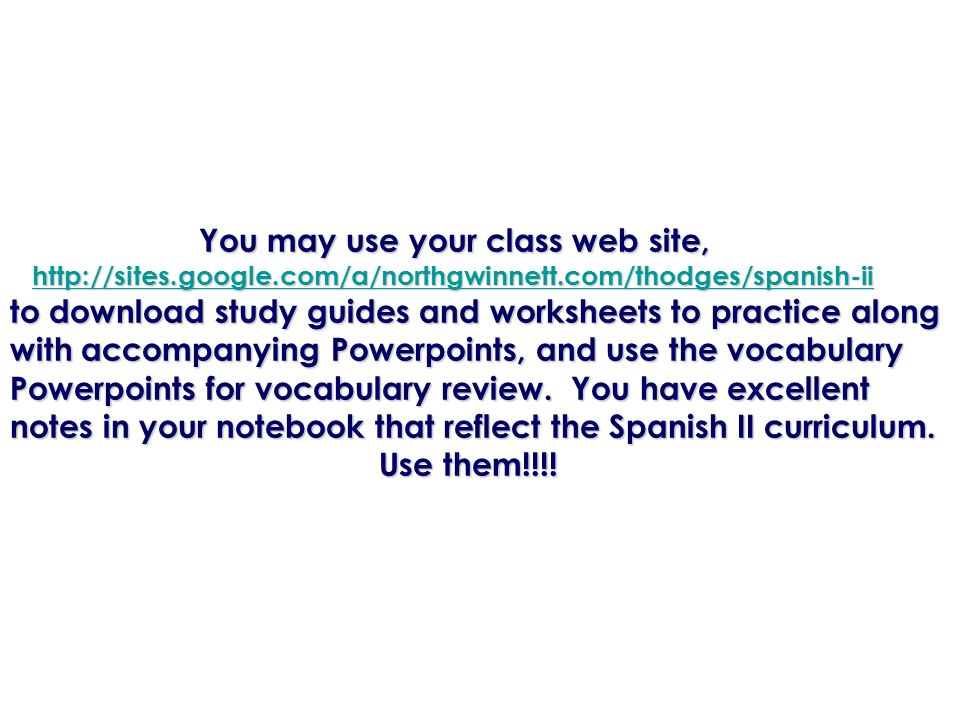 You may use your class web site,