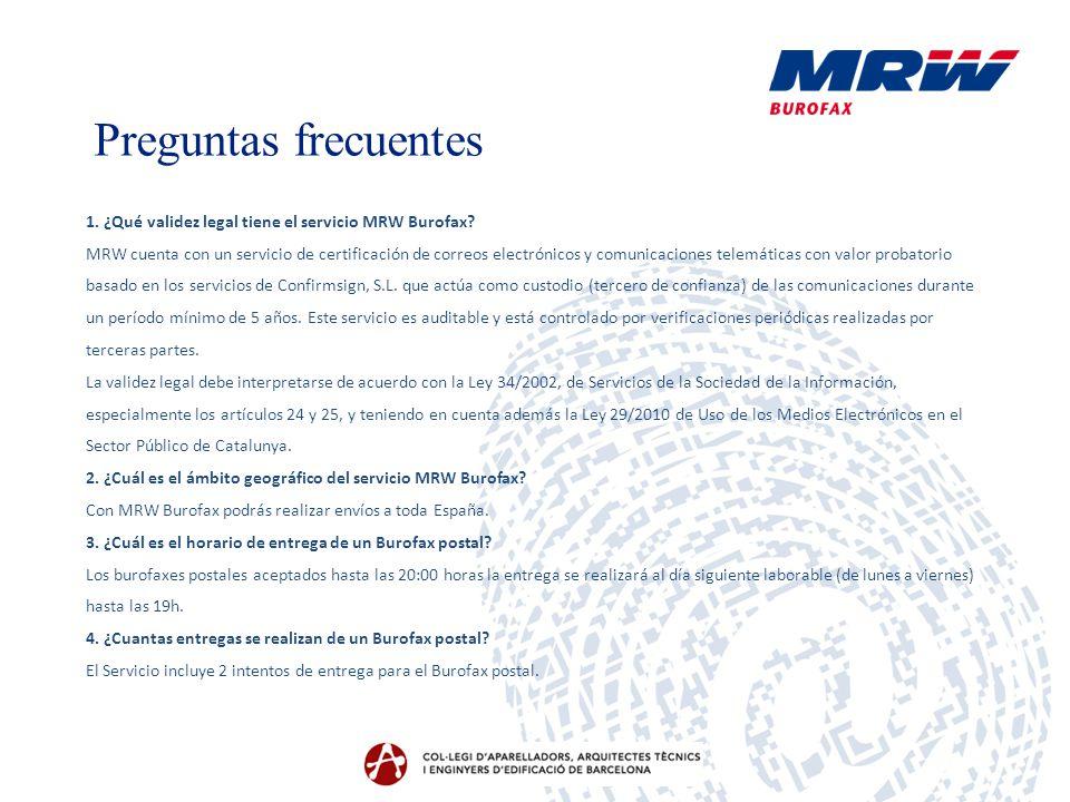 1. ¿Qué validez legal tiene el servicio MRW Burofax