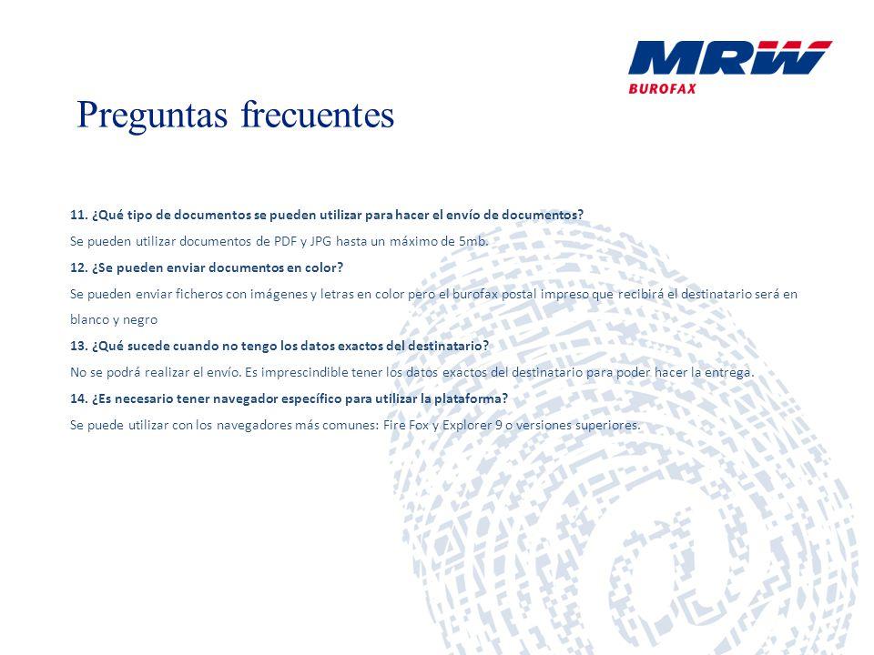 Preguntas frecuentes 11. ¿Qué tipo de documentos se pueden utilizar para hacer el envío de documentos