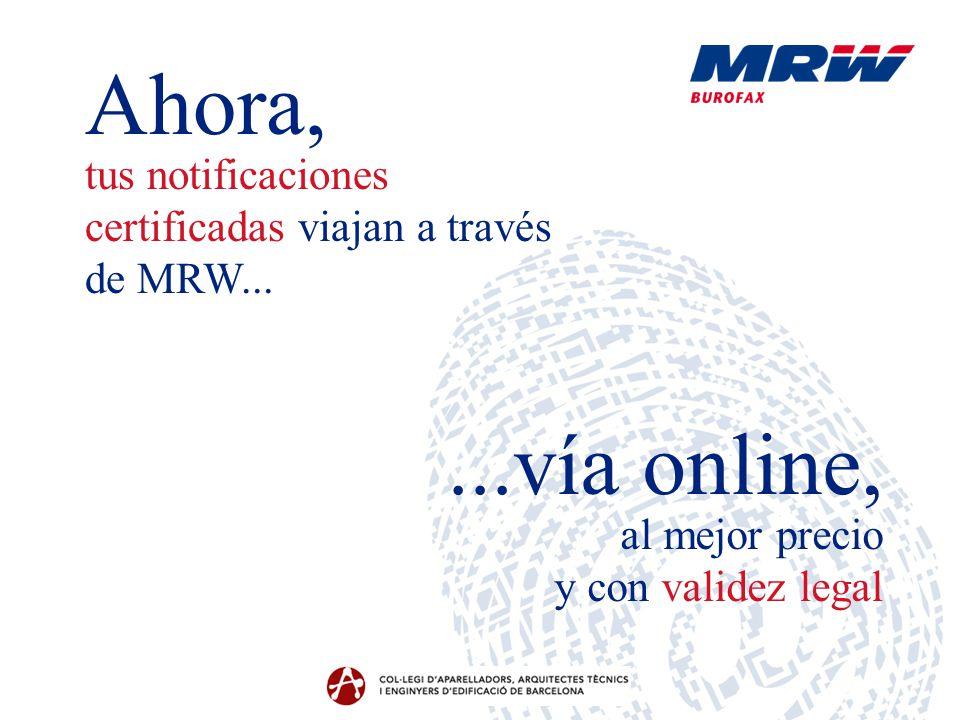Ahora, tus notificaciones certificadas viajan a través de MRW...