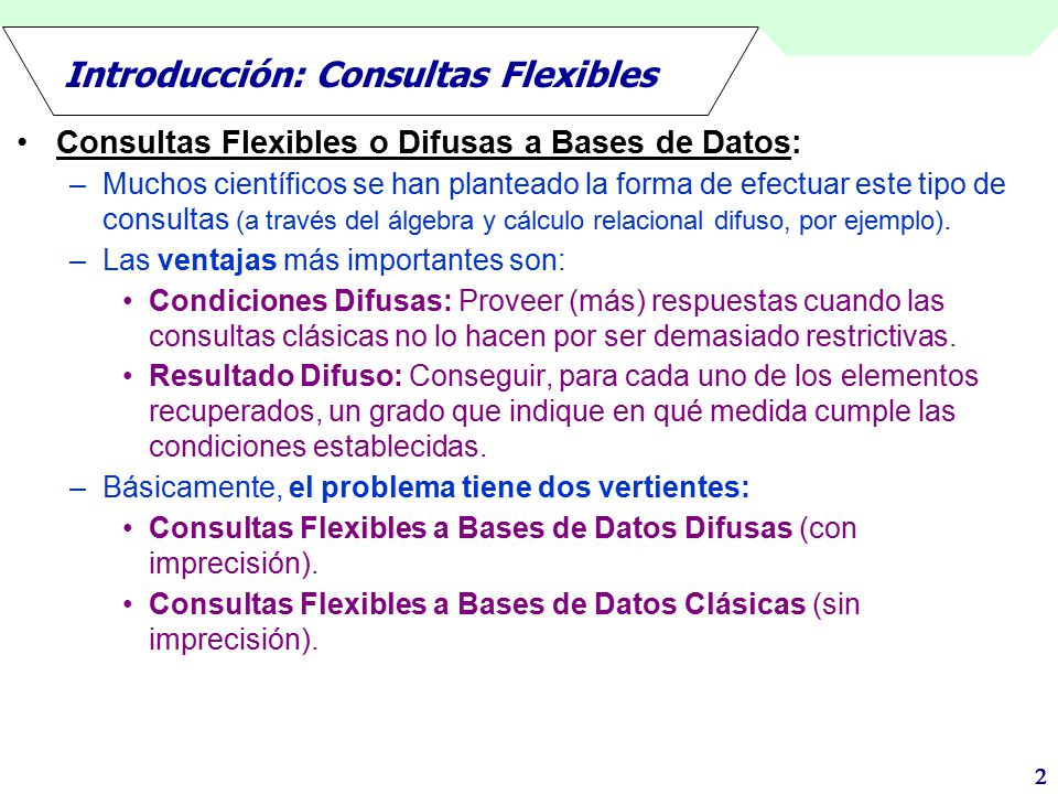 Introducción: Consultas Flexibles