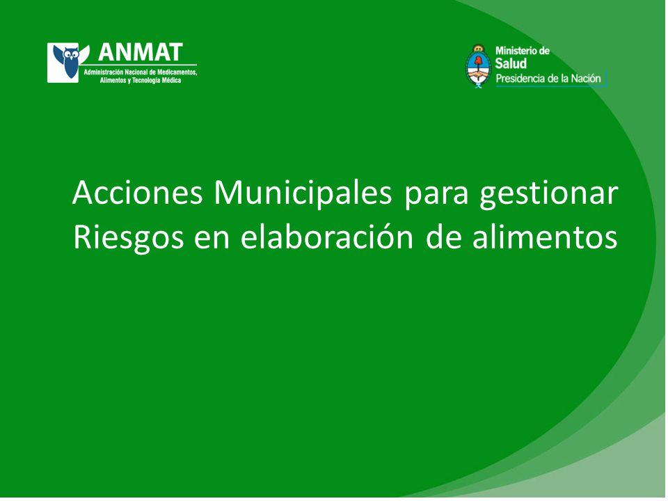 Acciones Municipales para gestionar Riesgos en elaboración de alimentos
