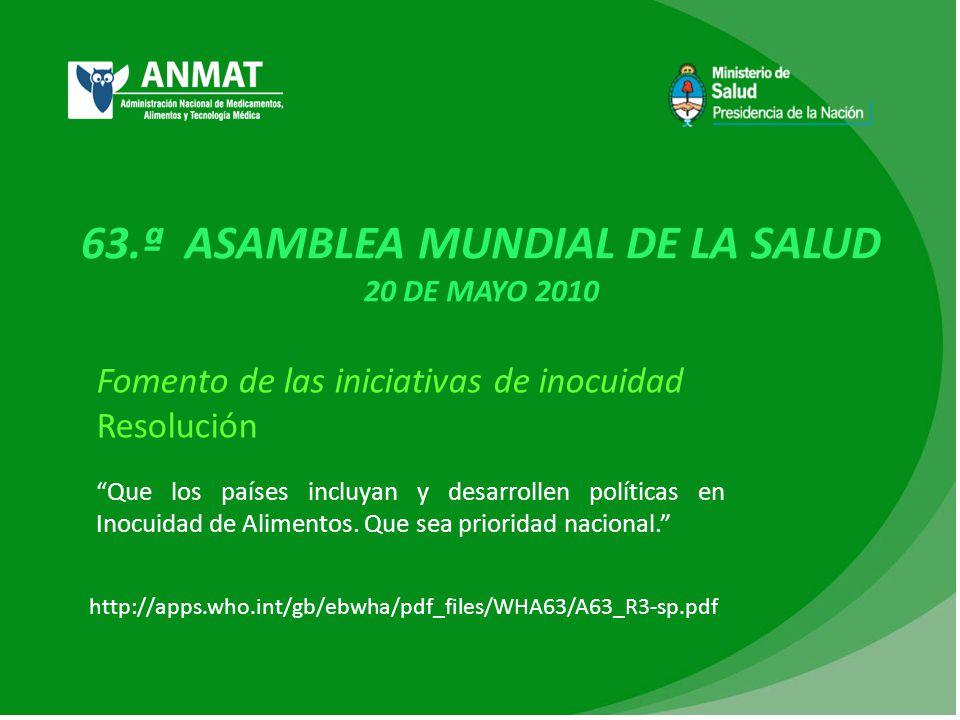 63.ª ASAMBLEA MUNDIAL DE LA SALUD 20 DE MAYO 2010