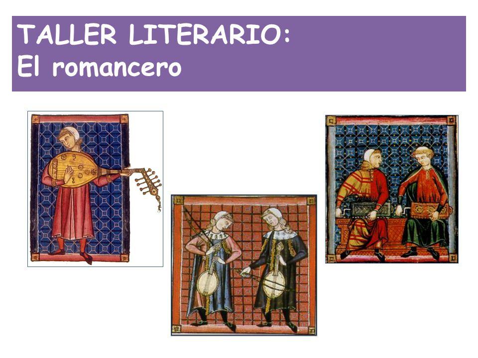 TALLER LITERARIO: El romancero