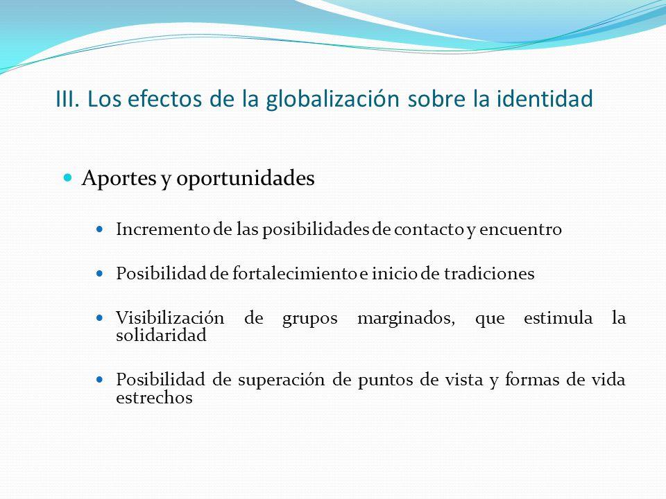 III. Los efectos de la globalización sobre la identidad