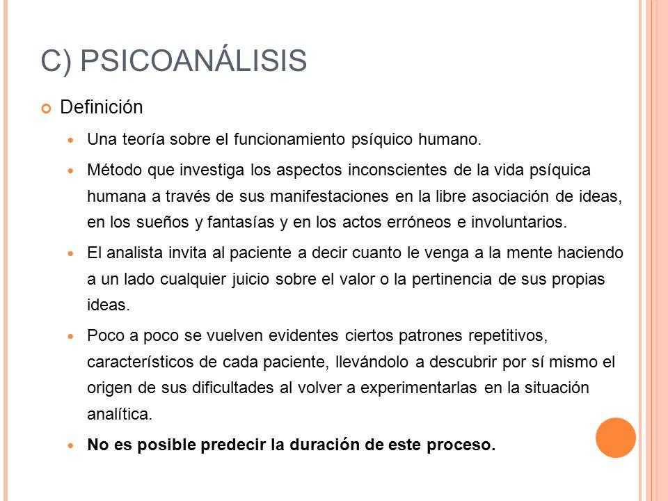 C) PSICOANÁLISIS Definición