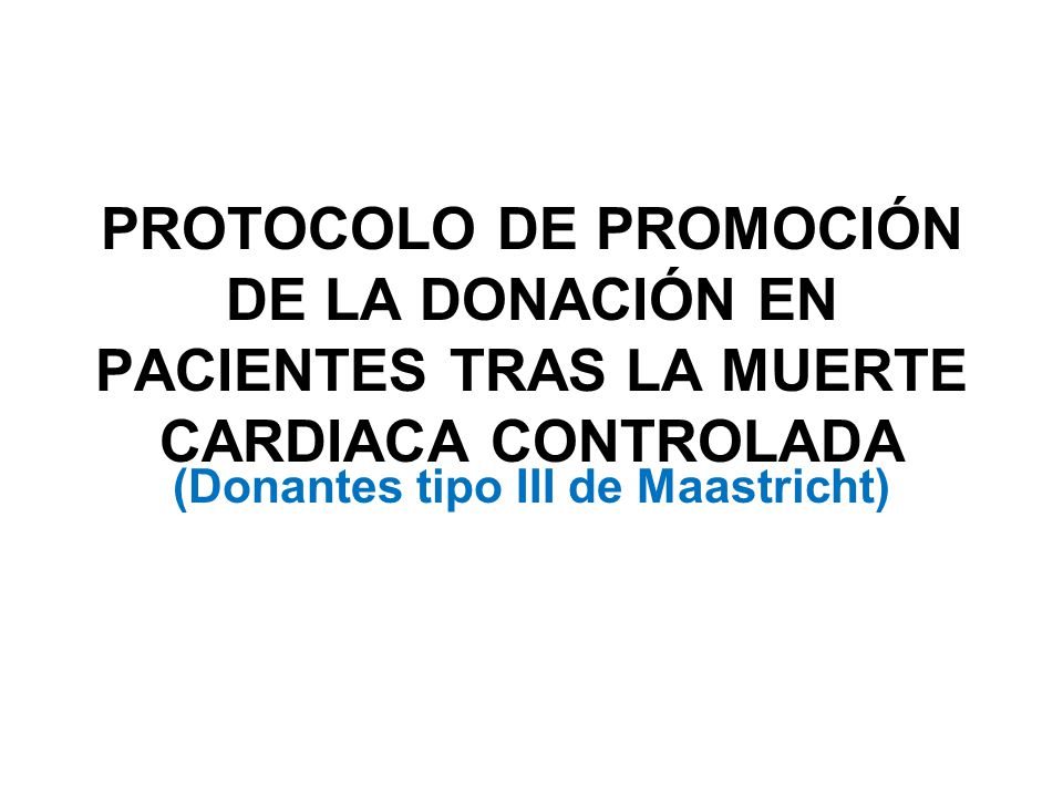 (Donantes tipo III de Maastricht)