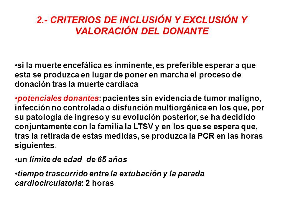 2.- CRITERIOS DE INCLUSIÓN Y EXCLUSIÓN Y VALORACIÓN DEL DONANTE