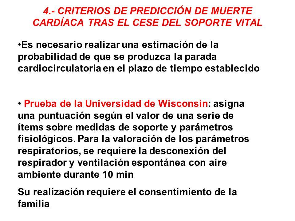 4.- CRITERIOS DE PREDICCIÓN DE MUERTE CARDÍACA TRAS EL CESE DEL SOPORTE VITAL