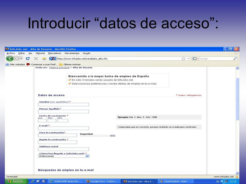 Introducir datos de acceso :