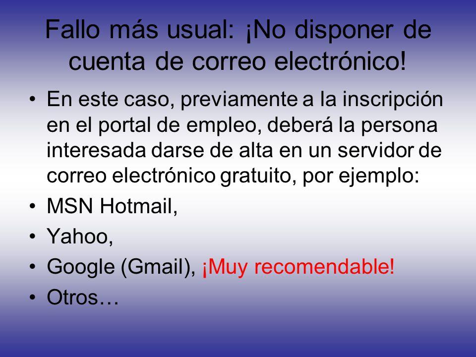 Fallo más usual: ¡No disponer de cuenta de correo electrónico!