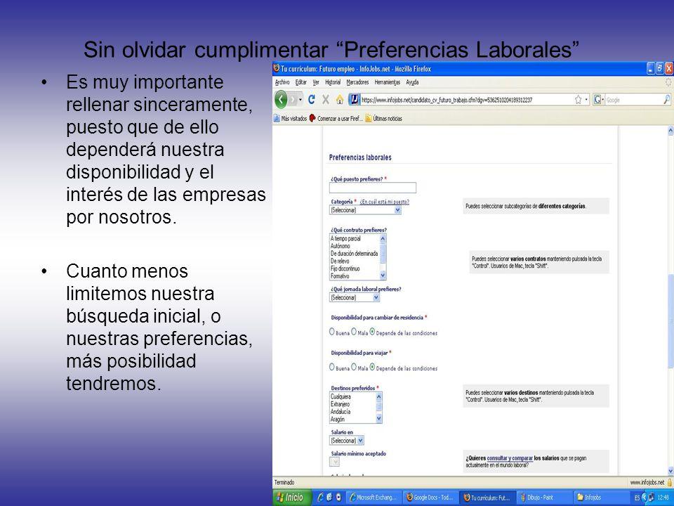 Sin olvidar cumplimentar Preferencias Laborales