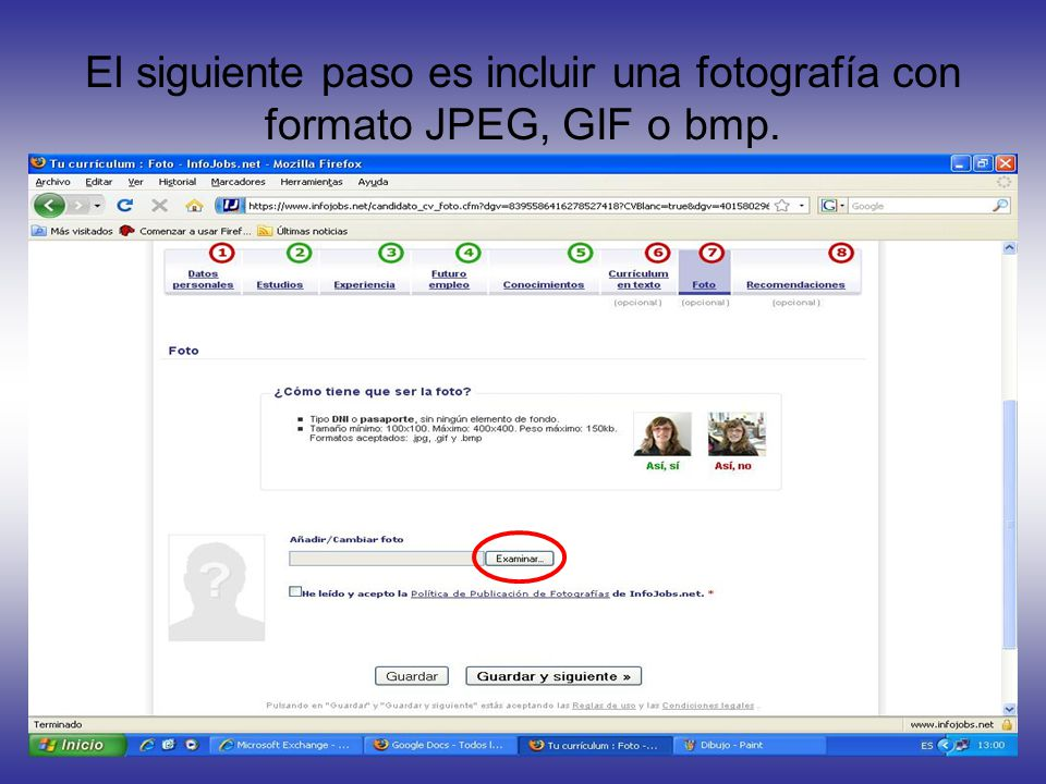 El siguiente paso es incluir una fotografía con formato JPEG, GIF o bmp.