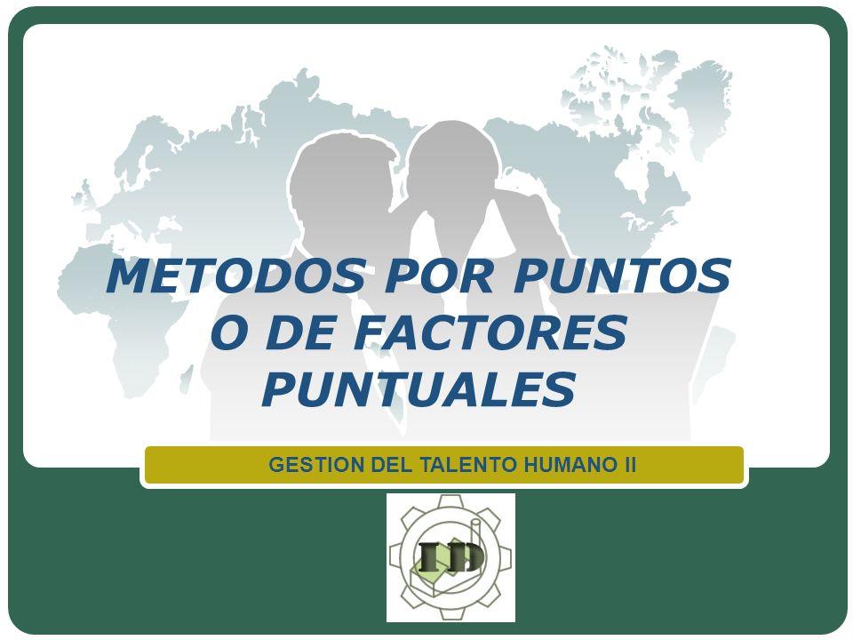 METODOS POR PUNTOS O DE FACTORES PUNTUALES