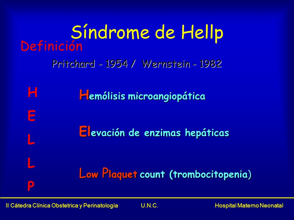 Síndrome de Hellp Definición H Hemólisis microangiopática E L