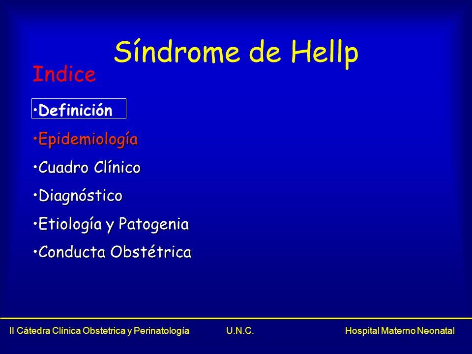 Síndrome de Hellp Indice Definición Epidemiología Cuadro Clínico